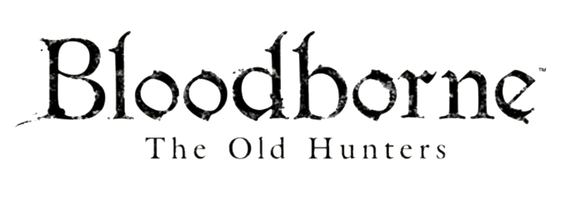 Guía: Bloodborne – The Old Hunters – Lado VG
