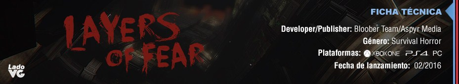 Layers Of Fear - Ficha